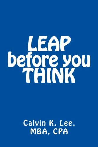 9781522736721: LEAP before you THINK (Success) (Volume 1)