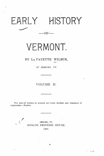 9781522738534: 2: Early history of Vermont - Volume II