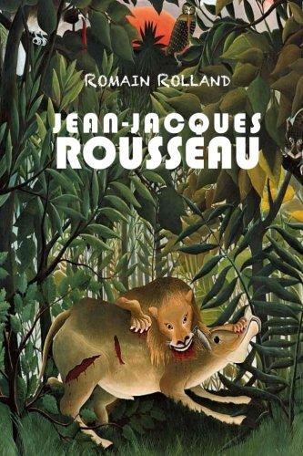 Jean-Jacques Rousseau: Les Pages Immortelles de J.-J.: Rousseau, Jean-Jacques