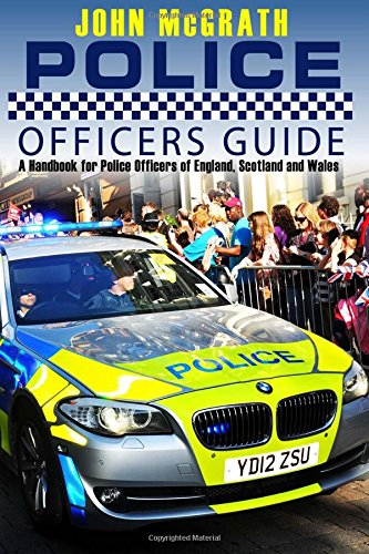 9781522739364: Police Officers Guide: A Handbook for Police Officer's of England, Scotland and Wales