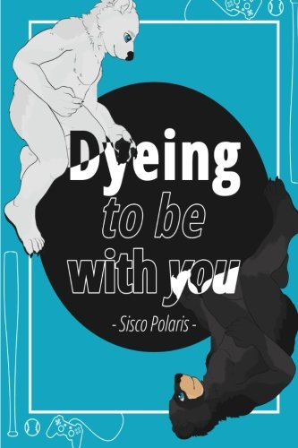 9781522740391: Dyeing To Be With You