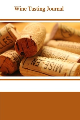 9781522740469: Wine Tasting Journal