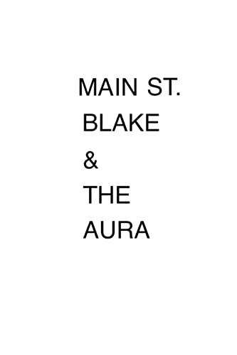 9781522741473: Main St. Blake and The Aura