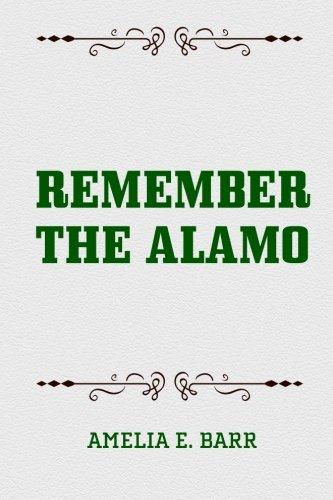 9781522741619: Remember the Alamo