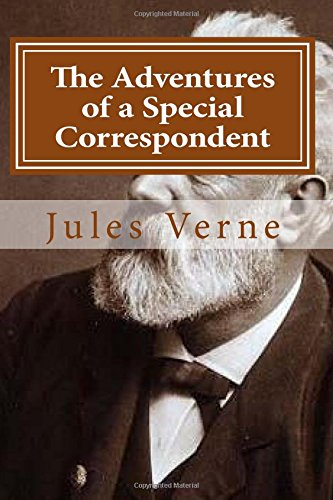 9781522744535: The Adventures of a Special Correspondent