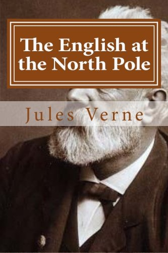 9781522744702: The English at the North Pole