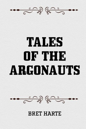 9781522745112: Tales of the Argonauts