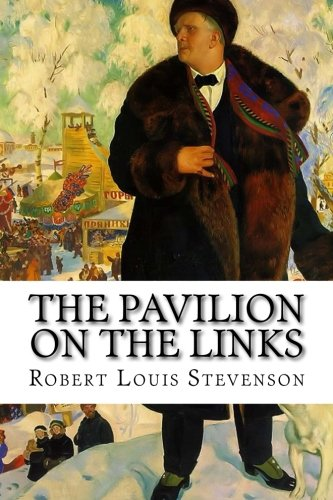 9781522745396: The Pavilion on the Links