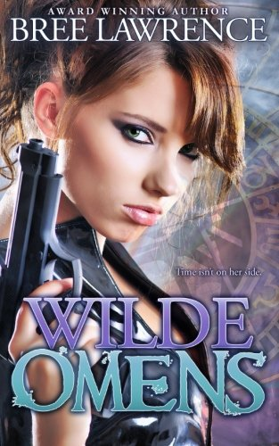 9781522746515: Wilde Omens (Time Wardens) (Volume 1)