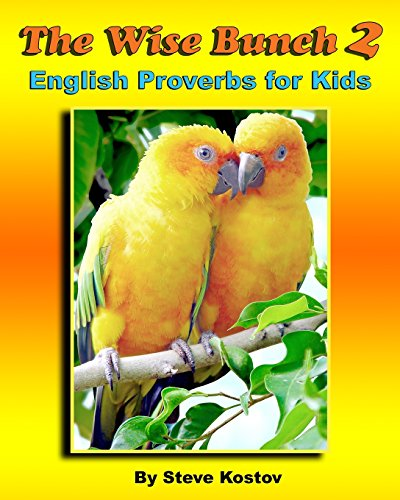 9781522747185: The Wise Bunch 2: English Proverbs for Kids (Volume 2)