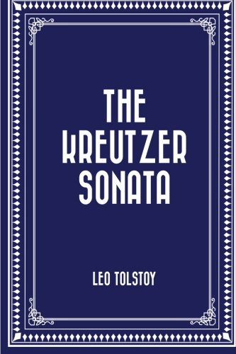 9781522748007: The Kreutzer Sonata