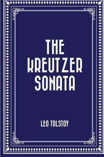 9781522748007: The Kreutzer Sonata