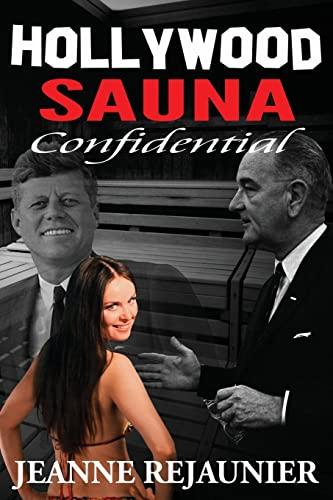 9781522748540: Hollywood Sauna Confidential