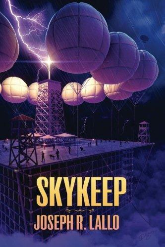 9781522748700: Skykeep (Free-Wrench) (Volume 2)