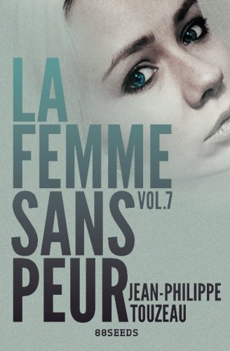 9781522750031: La femme sans peur (Volume 7) (French Edition)