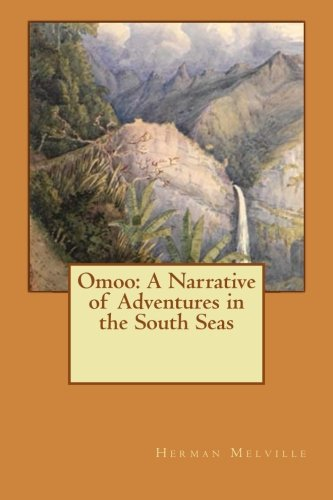 9781522750130: Omoo: A Narrative of Adventures in the South Seas