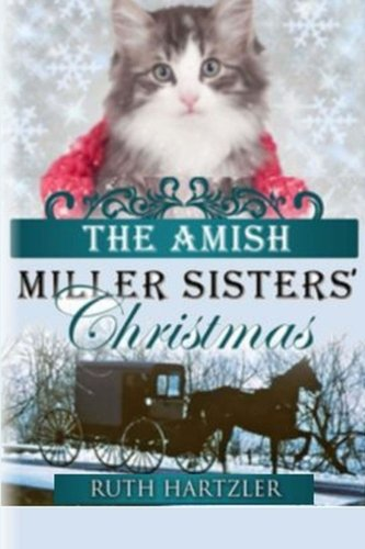 9781522751502: The Amish Millers Sisters' Christmas