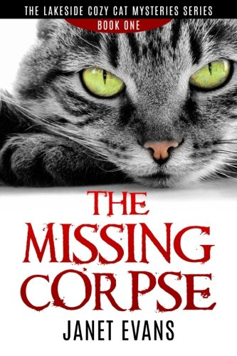 The Missing Corpse: ( The Lakeside Cozy: Evans, Janet