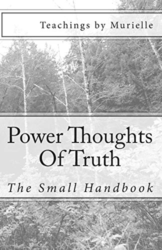 9781522752004: Power Thoughts Of Truth: The Small Handbook