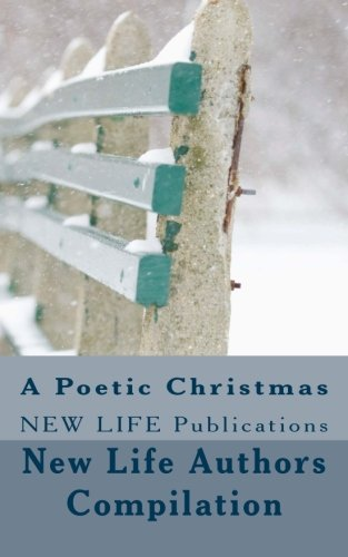 9781522752233: A Poetic Christmas: NEW LIFE Publications