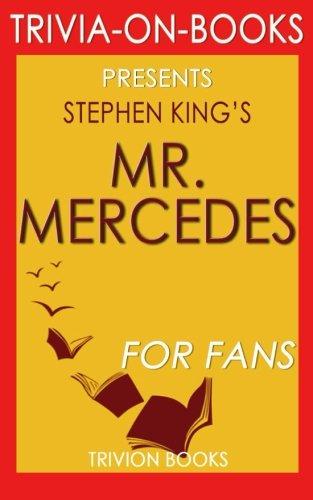 9781522752707: Trivia: Mr. Mercedes: A Novel By Stephen King (Trivia-On-Books)