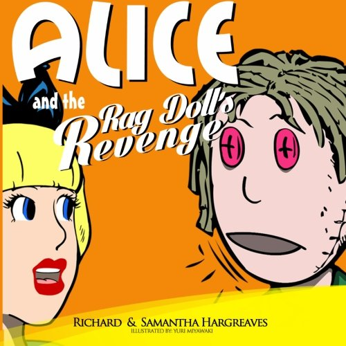 9781522753001: Alice and the Rag Doll's Revenge (New Adventures of Alice in Wonderland illustrated) (Volume 3)