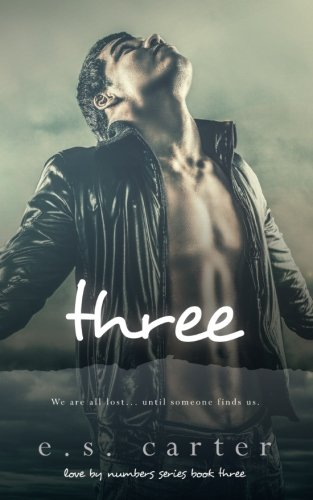 9781522754787: Three (Love by Numbers) (Volume 3)