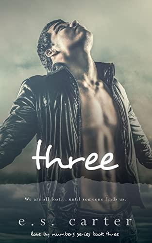 9781522754787: Three (Love by Numbers) (Volume 3)
