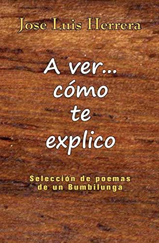 9781522755357: A ver... como te explico (Spanish Edition)