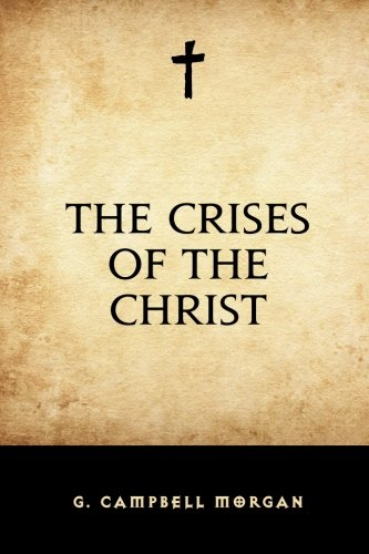 9781522755531: The Crises of the Christ