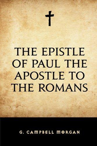 9781522756897: The Epistle of Paul the Apostle to the Romans