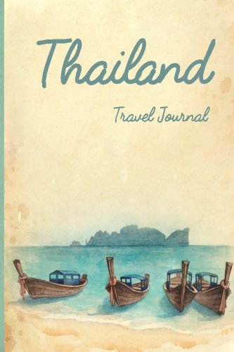 9781522757030: Thailand Travel Journal: Wanderlust Journals