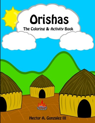 9781522758945: Orishas The Coloring & Activity Book: Fun activities for children and parents to share