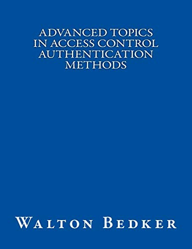 9781522759058: Advanced Topics in Access Control Authentication Methods