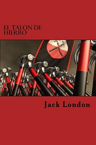 9781522760108: El Talon De Hierro