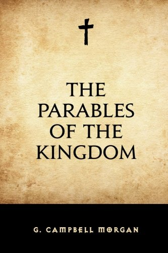 9781522760443: The Parables of the Kingdom