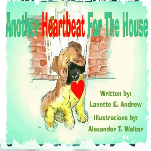 9781522760993: Another Heartbeat For The House