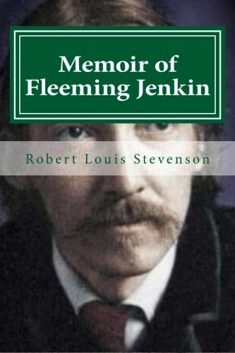 9781522762300: Memoir of Fleeming Jenkin