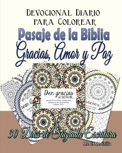 9781522763222: Devocional Diario para Colorear Pasajes de la Biblia: Gracias, Amor, y Paz (Spanish Edition)