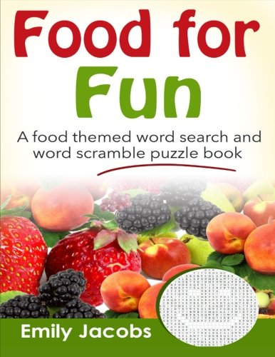 9781522763871: Food for Fun: A food themed word search and word scramble puzzle book