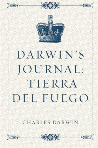 9781522764533: Darwin's Journal: Tierra del Fuego