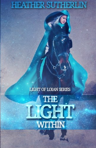9781522765042: The Light Within (Light Series)