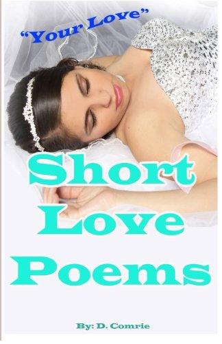 9781522765127: Short Love Poems