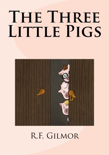 9781522765646: The Three Little Pigs
