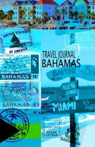 Travel journal BAHAMAS: Traveler's notebook. Keep travel memories & weekend. ( New OMJ ...