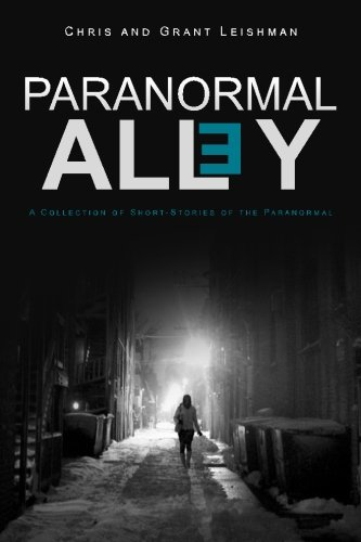 9781522766209: Paranormal Alley: A Collection of Short-Stories of the Paranormal and Horror
