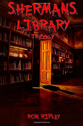 9781522766216: Sherman's Library Trilogy (Volume 2)