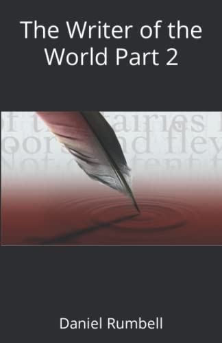 9781522766384: The Writer of the World Part 2 (Volume 2)