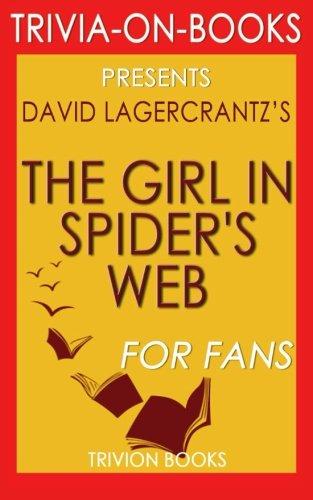 9781522766889: Trivia: The Girl in the Spider's Web: By David Lagercrantz (Trivia-On-Books): A Lisbeth Salander novel, continuing Stieg Larsson's Millennium Series