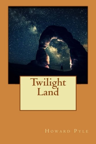 9781522767336: Twilight Land